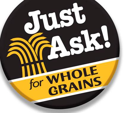 Quick service restaurant chains promote whole grain menu items.